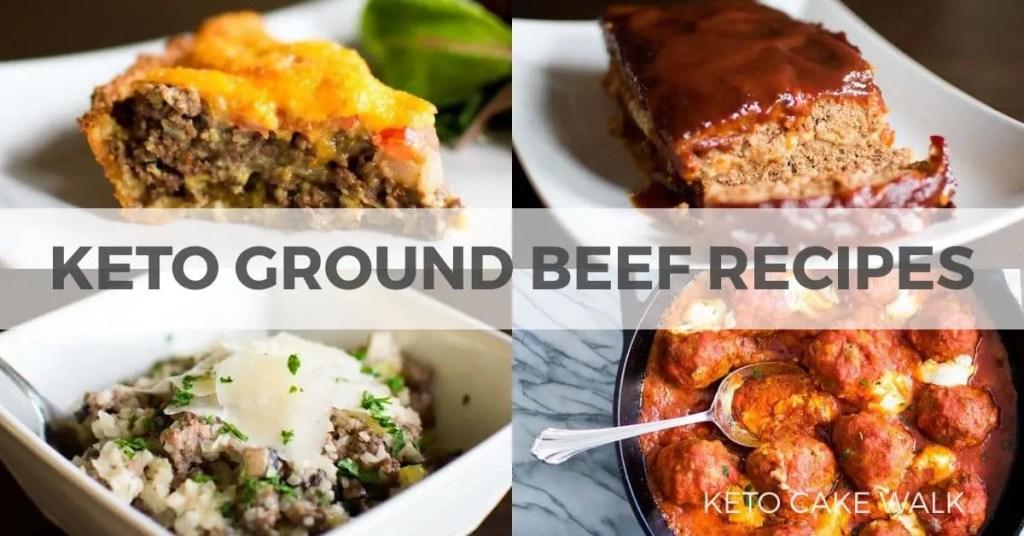 Keto Ground Beef Recipes -keto cake walk-