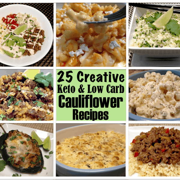 25 Creative Keto and Low Carb Cauliflower Recipes