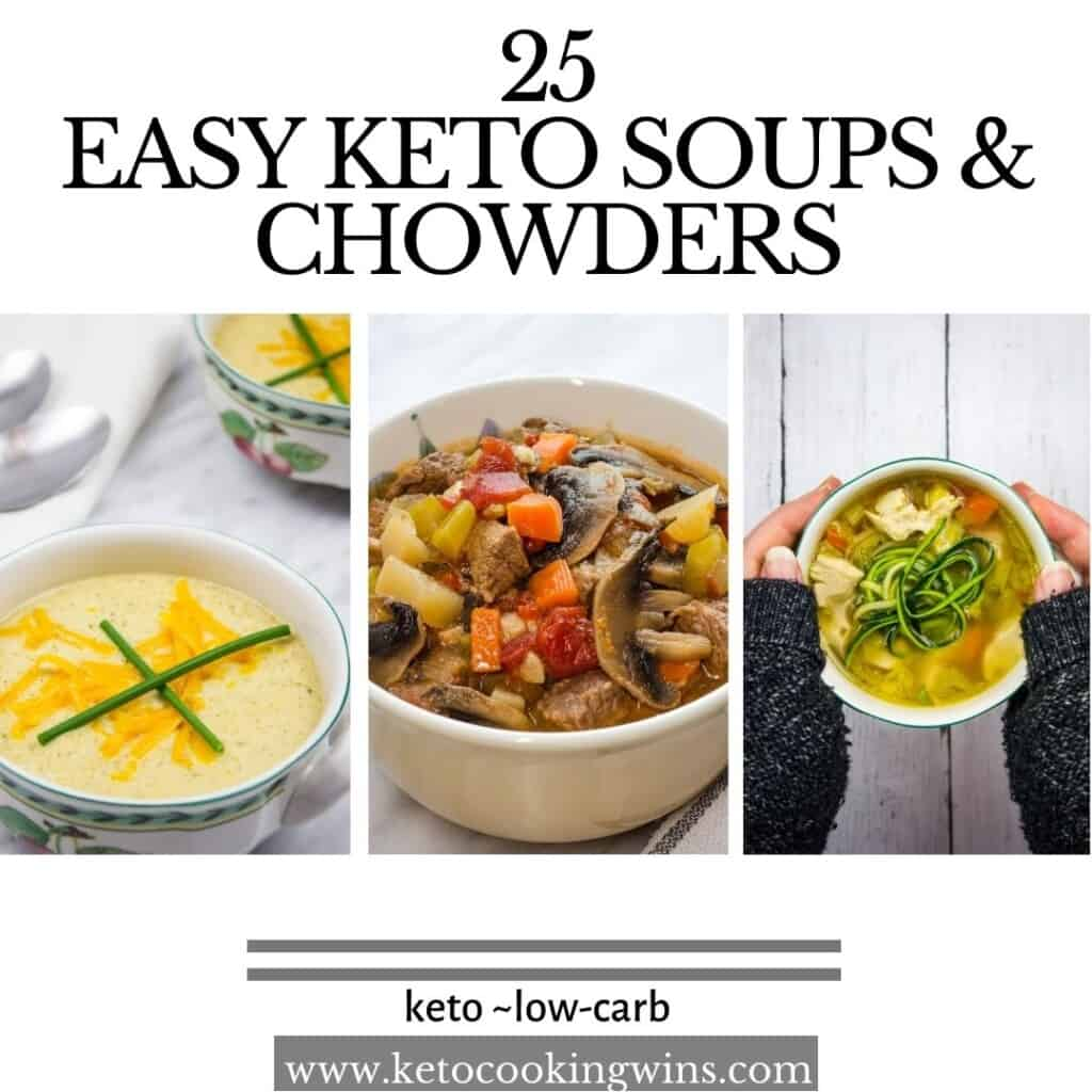 banner showing 3 of 25 keto soups and chowders