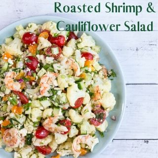 roasted shrimp & cauliflower salad