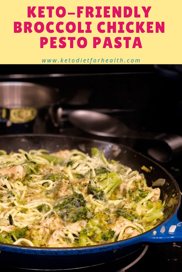 Keto-Friendly Broccoli Chicken Pesto Pasta