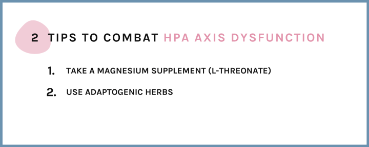 2 tips to combat HPA axis dysfunction