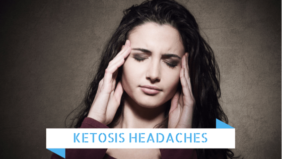 KETOSIS HEADACHES