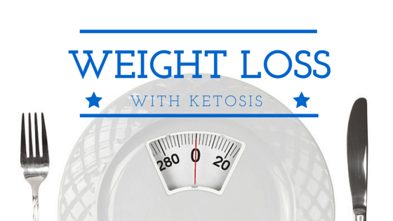 Weight Loss With Ketosis