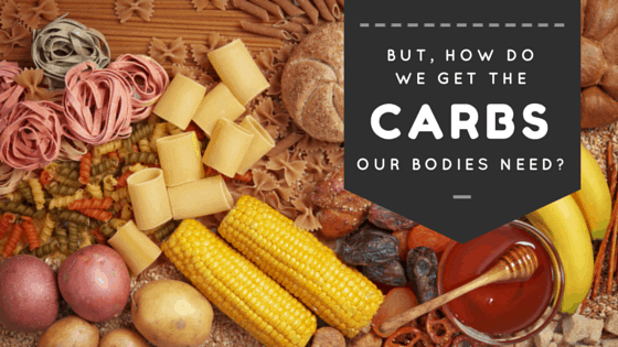 how do we get carbohydrates into our bodies