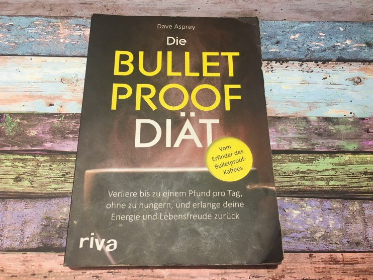 Die Bulletproof Diät