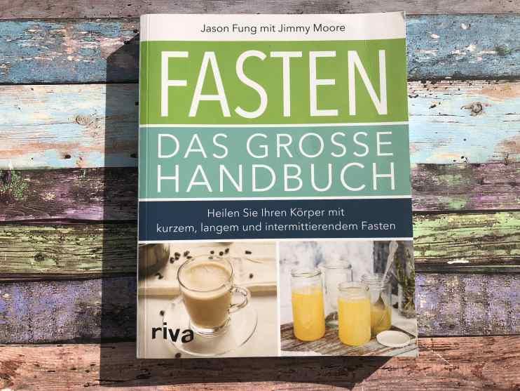 Fasten - Das große Handbuch (Jason Fung mit Jimmy Moore)