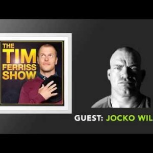 Jocko Willink Interview (Full Episode) | The Tim Ferriss Show (Podcast)