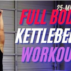 25-Minute Full Body Pro Kettlebell Workout