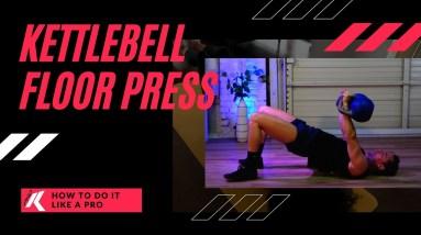 How to do a Kettlebell Floor Press