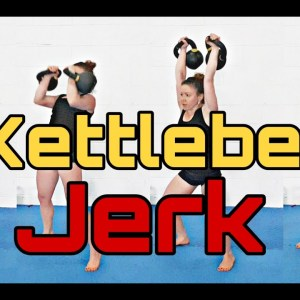 Kettlebell Jerk | Technique and Progression