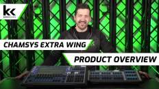Chamsys Extra Wing | Lighting Console Overview