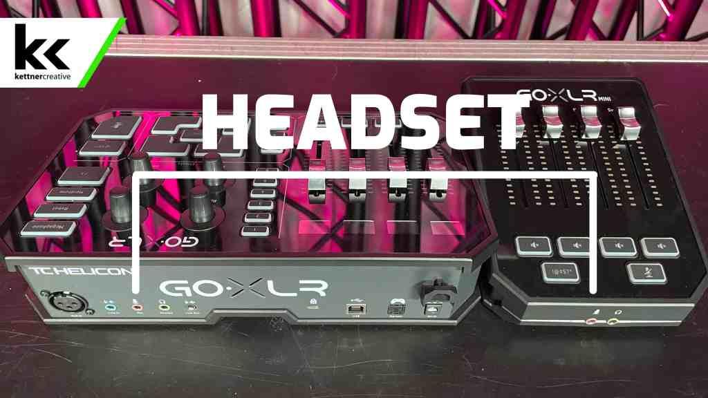 GoXLR vs GoXLR Mini Headset Jack