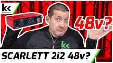 What Does 48v Do On Scarlett 2i2?