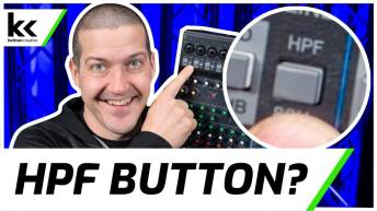 What Does The HPF (High Pass Filter) Button Do? Audio Mixer Setup