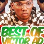 DJ Zee – Best Of Victor Ad ( mixtape )
