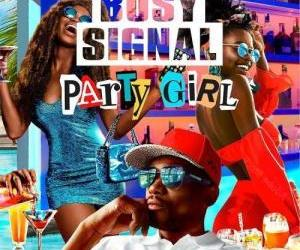Busy Signal – Party Girl