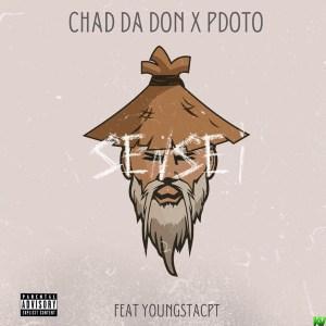Chad Da Don ft Pdot O & YoungstaCPT – Sensei