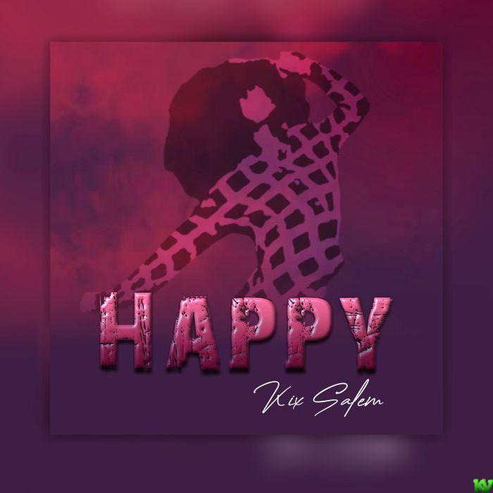 Kix Salem – Happy