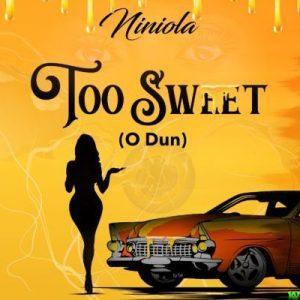 Ninola – Too Sweet (o Dun)