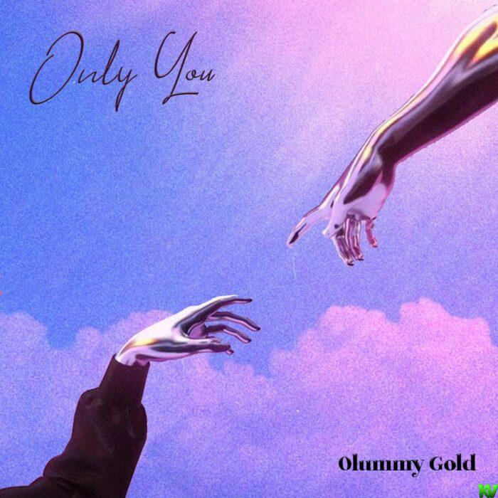 Olummy Gold – Only You