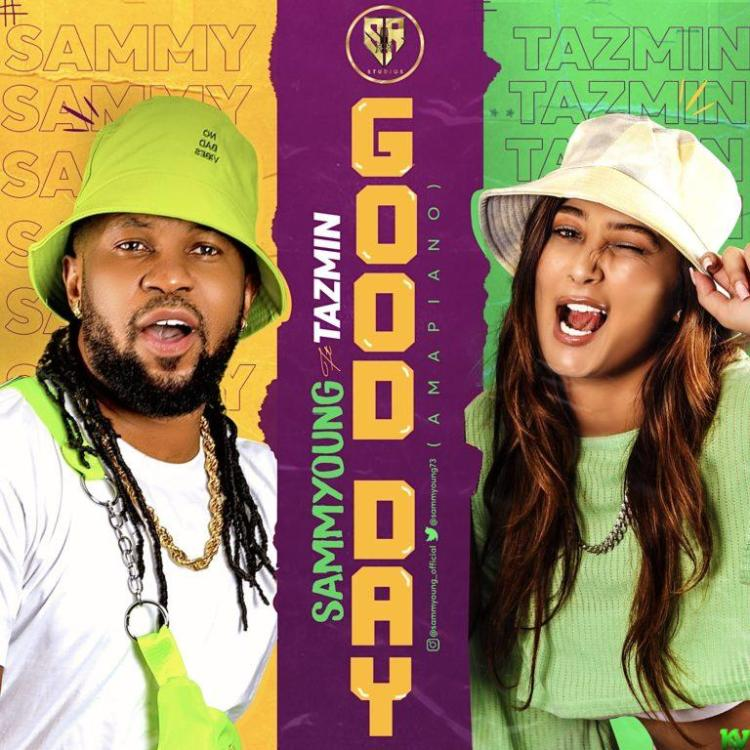 SammYoung – Good Day ft. Tazmin