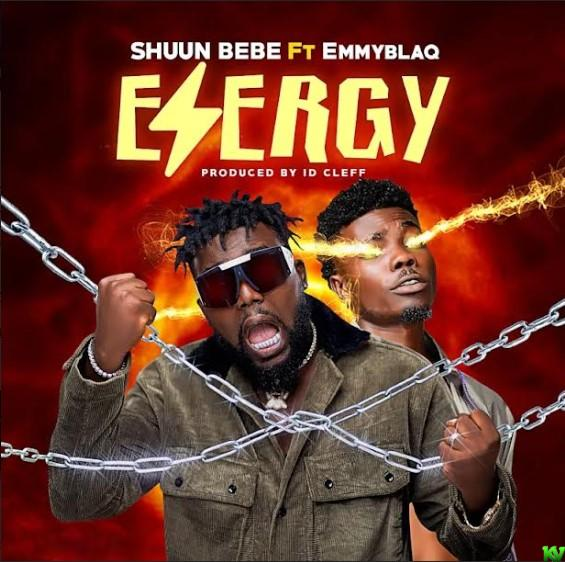 Shuun Bebe Ft. EmmyBlaq – Energy