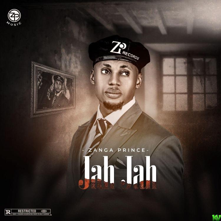 Zanga Prince – Jah Jah