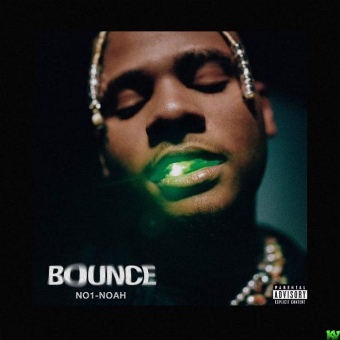 No1-Noah – Bounce