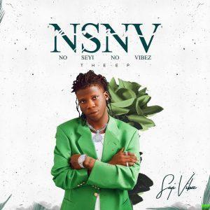 Seyi Vibez – No Seyi No Vibez (NSNV) EP