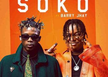DJ Lawy Ft. Barry Jhay – Soko