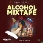 DJ Maff – Alcohol Mixtape