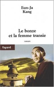Le bonze et la femme transie de Eun-Ja Kang Éditions Fayard