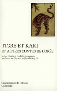 Tigre et Kaki et autres contes de Corée