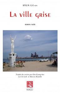 La ville grise de Hyun Gil-on Editions Imago