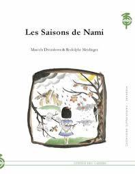 Les Saisons de Nami Marcela Dvořáková et Rodolphe Meidinger Éditions L