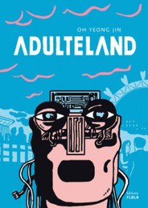 Adultland Oh Yeong-jin  Editions FLBL