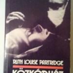 Ruth Luise Patridge: Közkórház New Yorkban
