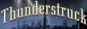 Thunderstruck, by Eric Larson