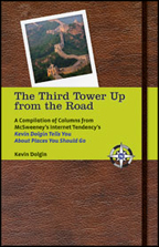 THE THIRD TOWER UP FROM THE ROAD by Kevin Dolgin