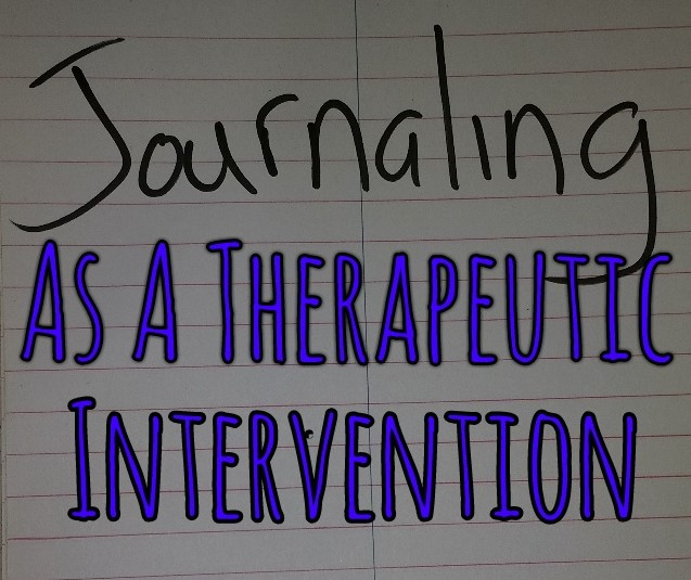 Journaling as a Therapeutic Intervention
