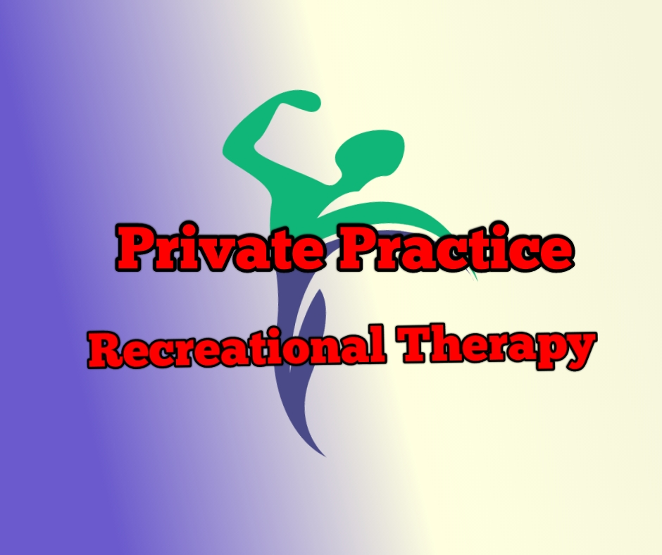 Private Practice Recreational Therapy: The Future of RT? - The Real