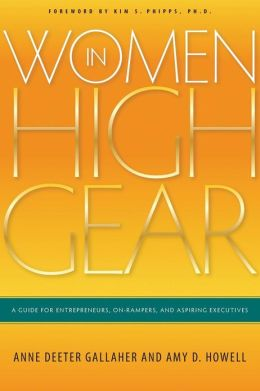 Pic of book: Women in High Gear: A Guide for Entrepreneurs, On-Rampers, and Aspiring Executives