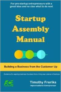 3 Steps To Creating Your First Business With The Startup Assembly Manual