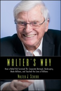 Walter's Way – From Life-Threatening Illness To Millionaire And Philanthropist