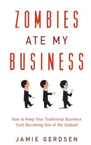 Jamie Gerdsen's Book Explains How To Grow Your Small Business By Hunting Zombies!