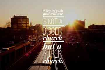 God Will Use A Pure Church