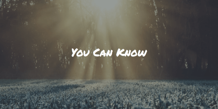 You Can Know