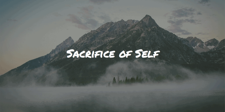 Sacrifice of Self