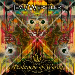 Levi/Werstler - Avalanche of Worms